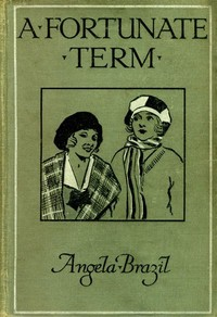 Cover of the book A Fortunate Term by Angela Brazil