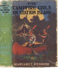 Cover of the book The Campfire Girls on Station Island; Or, The Wireless from the Steam Yacht by Margaret Penrose