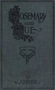 Cover of the book Rosemary and Rue by Amber by Martha Everts Holden