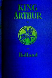 Cover of the book King Arthur and the Knights of the Round Table by Unknown
