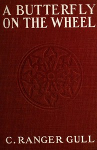 Cover of the book A Butterfly on the Wheel by Guy Thorne