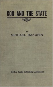 Cover of the book God and the State by Mikhail Aleksandrovich Bakunin
