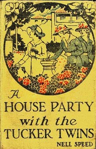Cover of the book A House Party with the Tucker Twins by Nell Speed