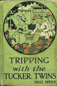 Cover of the book Tripping with the Tucker Twins by Nell Speed