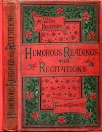 Cover of the book Humorous Readings and Recitations by Various