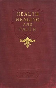 Cover of the book Health, Healing, and Faith by Russell H. Conwell