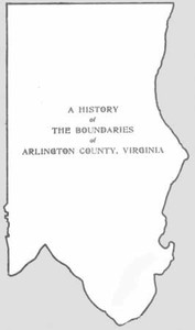 Cover of the book A History of the Boundaries of Arlington County, Virginia by Arlington