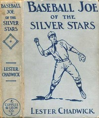 Cover of the book Baseball Joe of the Silver Stars by Lester Chadwick