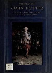 Cover of the book John Pettie, R.A., H.R.S.A. by Martin Hardie