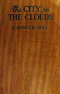 Cover of the book The City in the Clouds by Guy Thorne