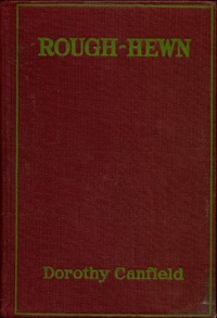 Cover of the book Rough-Hewn by Dorothy Canfield Fisher