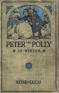 Cover of the book Peter and Polly in Winter by Rose Lucia