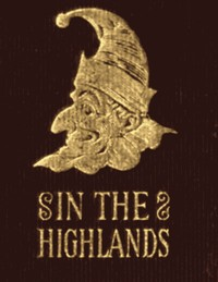 Cover of the book Mr. Punch in the Highlands by Various