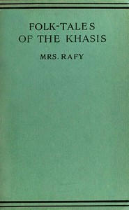 Cover of the book Folk-Tales of the Khasis by K. U. Rafy
