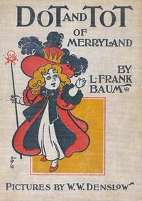 cover for book Dot and Tot of Merryland