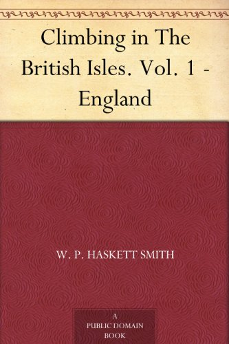 cover for book Climbing in The British Isles.  Vol. 1 - England