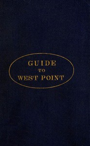 Cover of the book Guide to West Point, and the U.S. Military Academy by Various