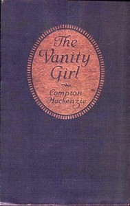 Cover of the book The Vanity Girl by Compton MacKenzie