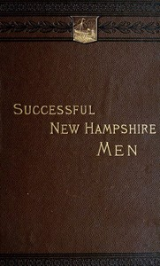 Cover of the book Sketches of Successful New Hampshire Men by Various