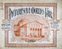 Cover of the book Picturesque World's Fair, Vol. I, No. 1, Feb. 10, 1894 by Anonymous