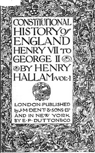 cover for book Constitutional History of England, Henry VII to George II. Volume 1 of 3