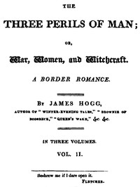 Cover of the book The Three Perils of Man, Vol. 2 (of 3) by James Hogg
