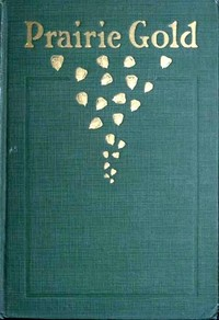Cover of the book Prairie Gold by Various
