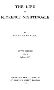 Cover of the book The Life of Florence Nightingale vol. 1 of 2 by Edward Tyas Cook