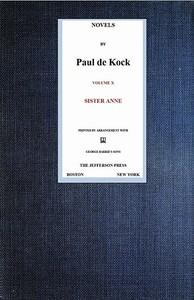 Cover of the book Sister Anne (Novels of Paul de Kock, Volume X) by Paul de Kock