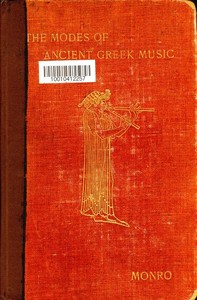 Cover of the book The Modes of Ancient Greek Music by David Binning Monro