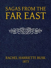 Cover of the book Sagas from the Far East by Various