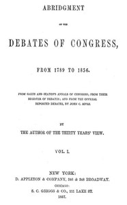 Cover of the book Abridgment of the Debates of Congress, from 1789 to 1856, Vol. I (of 16) by Thomas Hart Benton