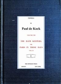 Cover of the book The Bath Keepers, v.2 (Novels of Paul de Kock Volume VIII) by Paul de Kock