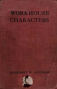 Cover of the book Workhouse Characters by Margaret Wynne Nevinson