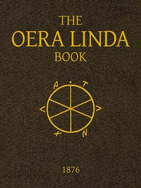 Cover of the book The Oera Linda Book by J. G. (Jan Gerhardus) Ottema