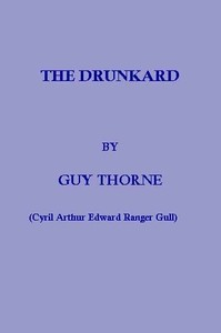 Cover of the book The Drunkard by Guy Thorne