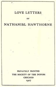 cover for book Love Letters of Nathaniel Hawthorne, Volume I (of 2)