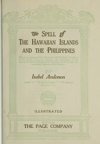 Cover of the book The Spell of the Hawaiian Islands and the Philippines by Isabel Anderson