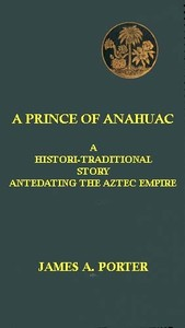 cover for book A Prince of Anahuac