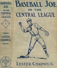 Cover of the book Baseball Joe in the Central League; or, Making Good as a Professional Pitcher by Lester Chadwick