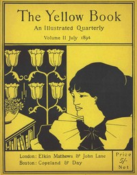 cover for book The Yellow Book, An Illustrated Quarterly, Vol. 2, July 1894