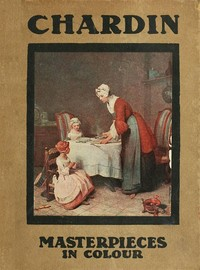 Cover of the book Chardin by Paul G. (Paul George) Konody