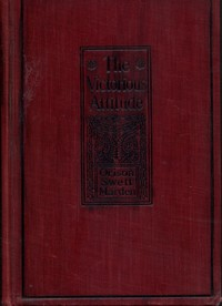 Cover of the book The Victorious Attitude by Orison Swett Marden