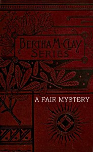 Cover of the book A Fair Mystery: The Story of a Coquette by Charlotte M. Brame