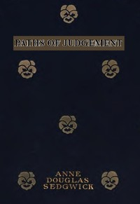 Cover of the book Paths of Judgement by Anne Douglas Sedgwick