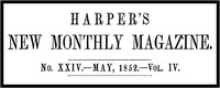 Cover of the book Harper's New Monthly Magazine, No. XXIV, May 1852, Vol. IV by Various
