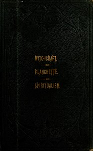 Cover of the book The Salem witchcraft, The planchette mystery, and Modern spiritualism by Harriet Beecher Stowe