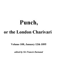 Cover of the book Punch, or the London Charivari, January 12th, 1895 by Various