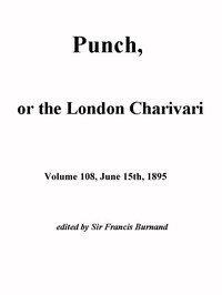 Cover of the book Punch, or the London Charivari, Vol. 108, June 15th, 1895 by Various