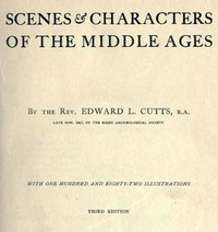 cover for book Scenes and Characters of the Middle Ages